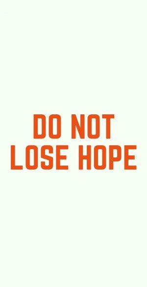 Do Not Lose Hope Wallpaper 300x585 - Xiaomi Poco F3 Wallpapers