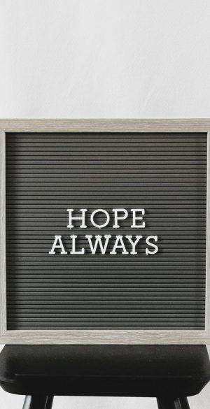 Hope Always Wallpaper 300x585 - Xiaomi Poco F3 Wallpapers