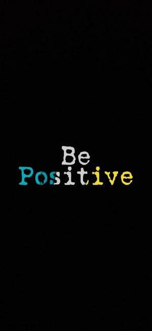 Be Positive Motivation Wallpaper 300x650 - Quotes iPhone Wallpapers