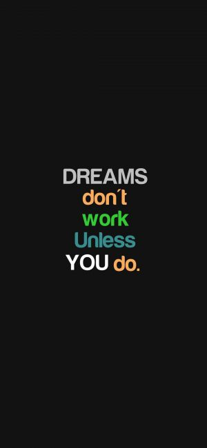 Dreams Not Work Motivational Wallpaper 300x650 - Quotes iPhone Wallpapers