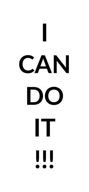 I Can Do It Wallpaper 886x1920 300x650 - White Wallpapers