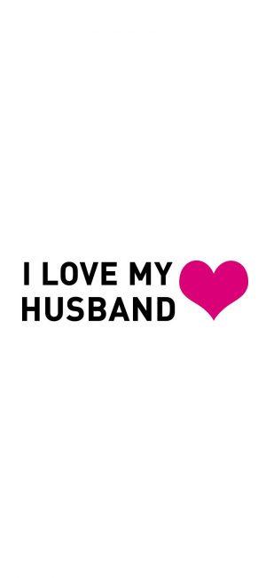 I Love My Husband Wallpaper 840x1820 300x650 - White Wallpapers