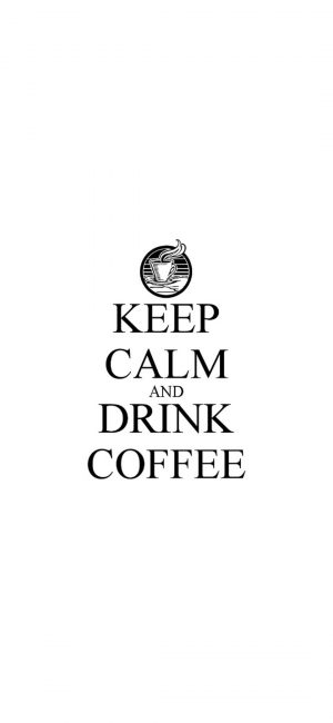 Keep Calm Coffee Wallpaper 1080x2340 300x650 - White Wallpapers