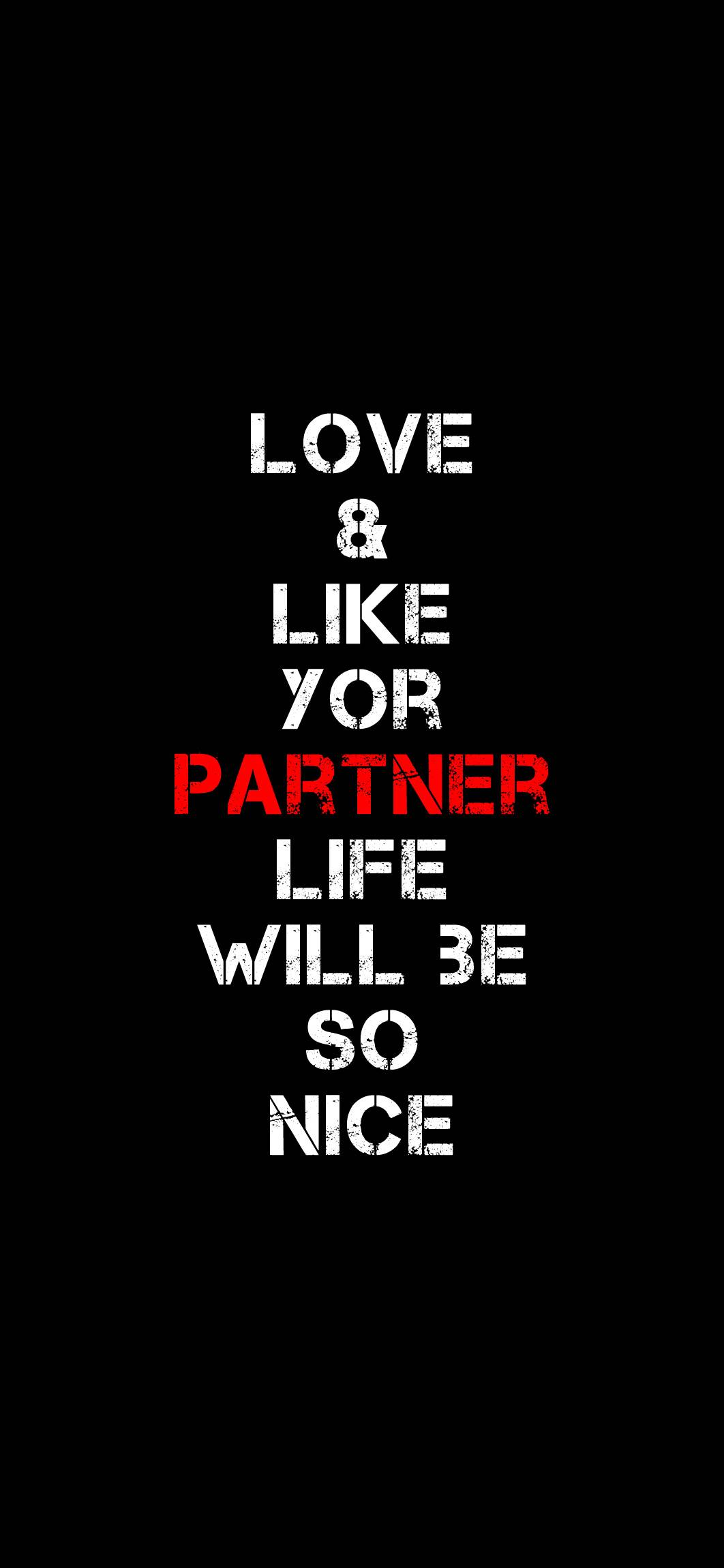 Love And Like Your Partner Motivational Wallpaper