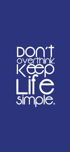 Simple Life Wallpaper 1080x2340 300x650 - Blue Wallpapers