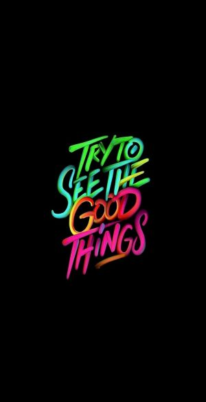 Try to see the good things wallpaper 300x585 - Vivo Y30 Wallpapers